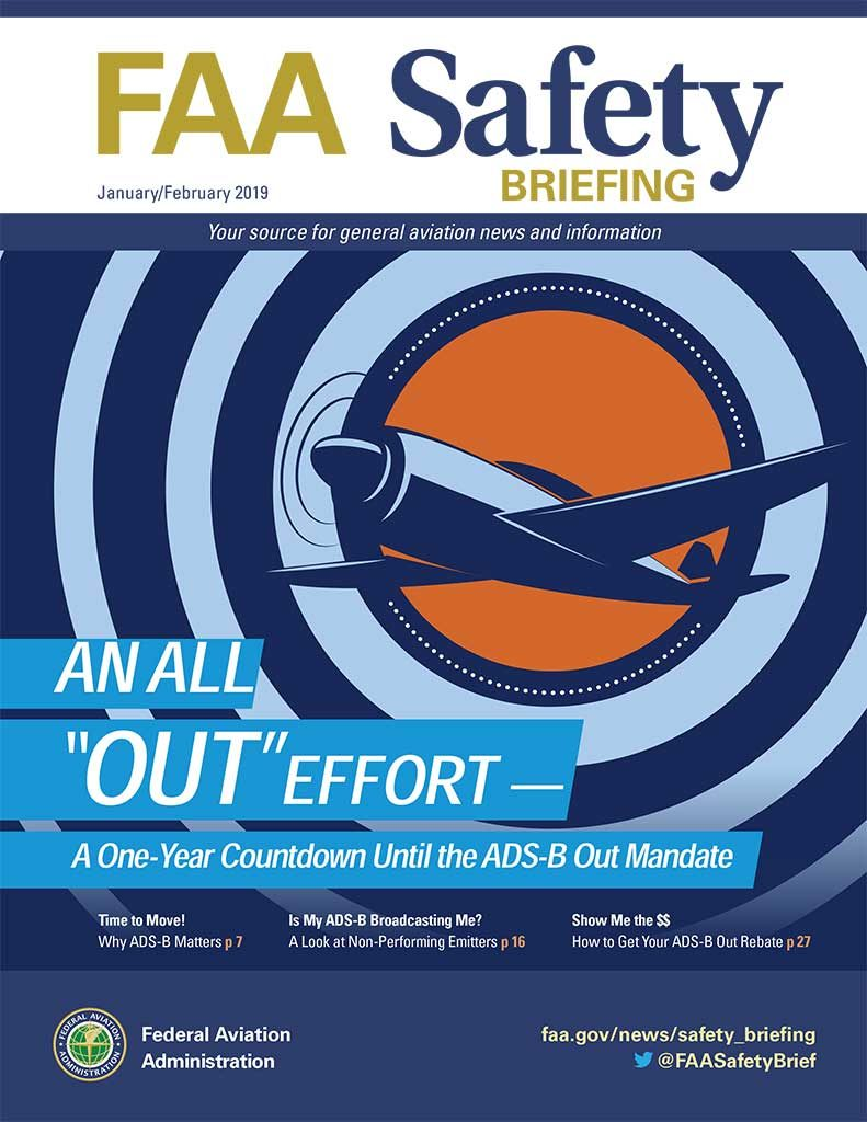 29f226fca32486 The January February 2019 issue of FAA Safety Briefing focuses on Automatic  Dependent Surveillance-Broadcast (ADS-B) technology