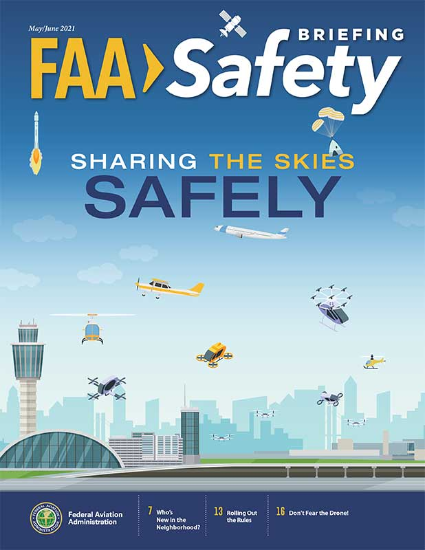 FAA Safety Briefing Magazine, May/Jun 2021